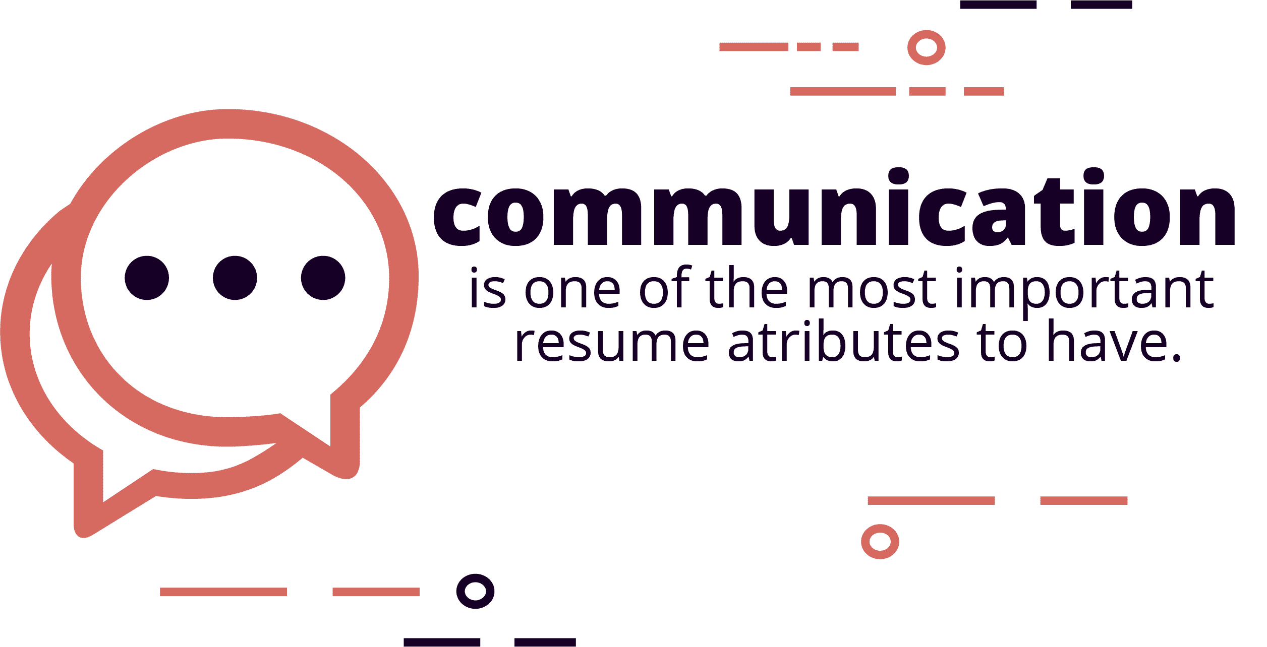 80% of recruiters will use your resume to gauge communication skills