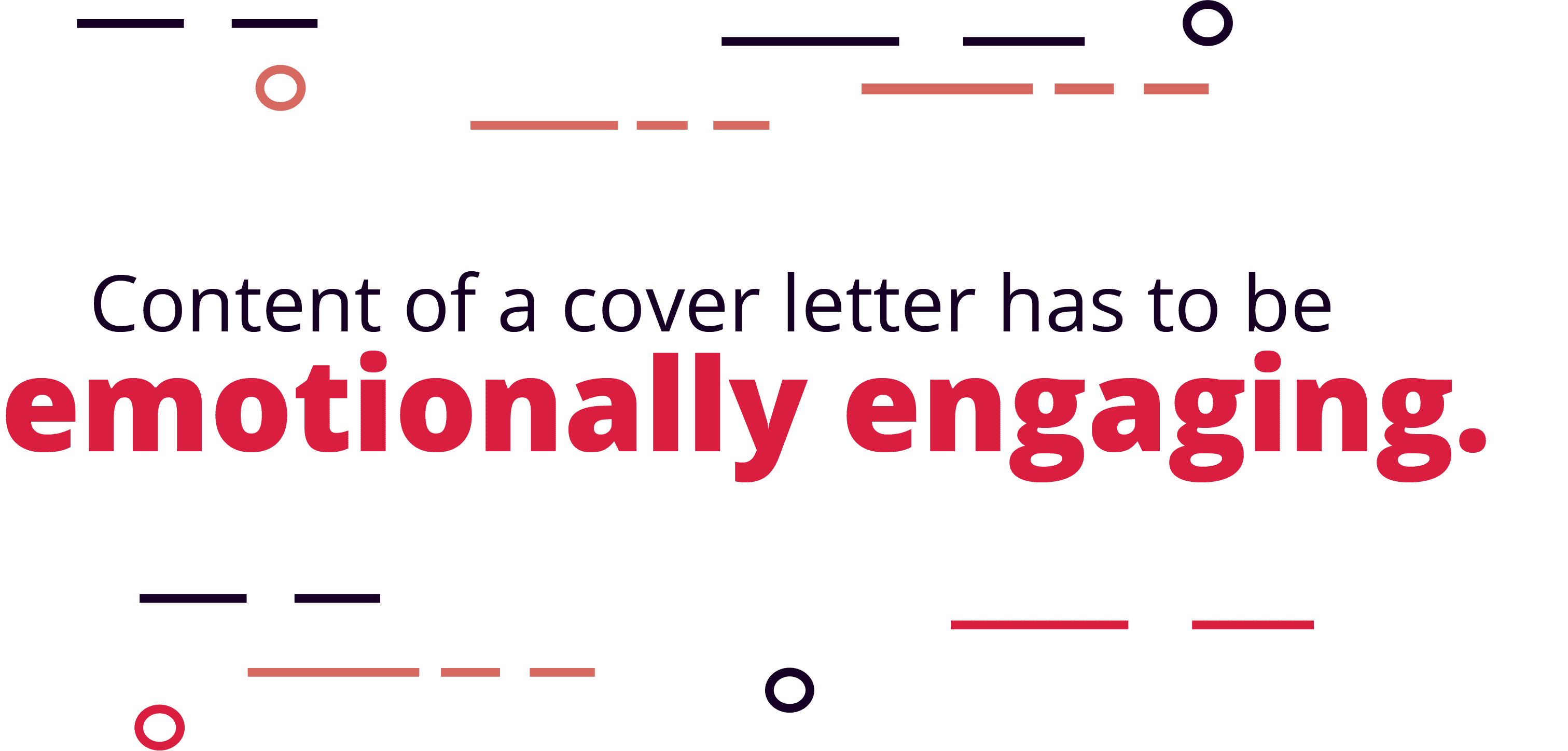 "Hiring Managers Want to See ""Emotional Engagement"" in a Cover Letter"