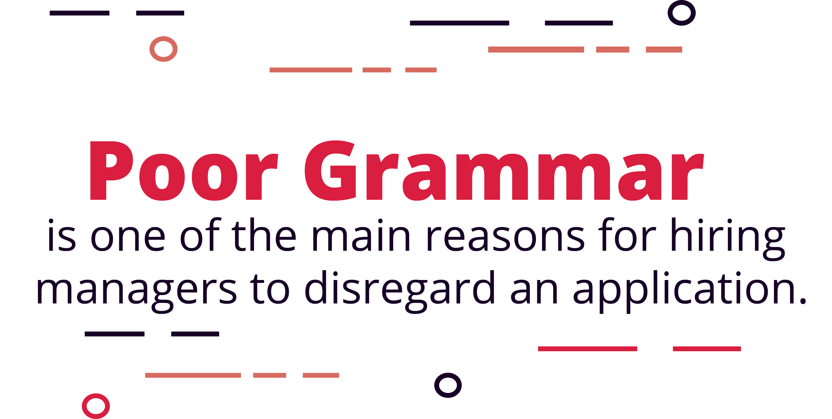 59% of Hiring Managers Discard an Application If It Has Spelling and Grammar Mistakes