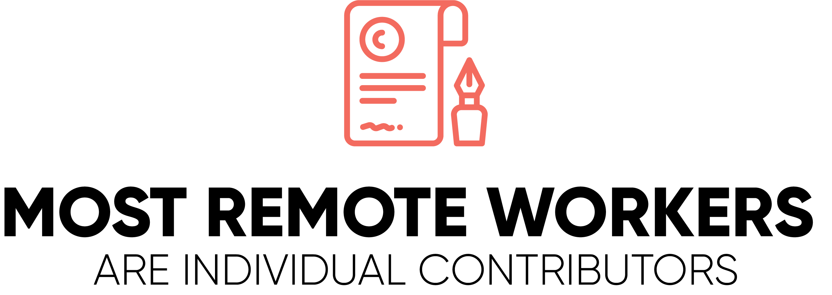 Most Remote Workers are Individual Contributors